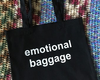 tote bag - emotional baggage