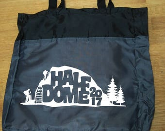 Lightweight Packable Tote: I Hiked Half Dome 2017 (or your choice of year)
