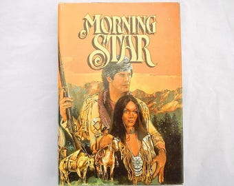 Morning Star by Kerry Newcomb Vintage Hardcover Book with Dustcover