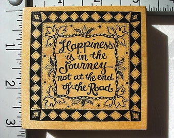 PSX G-1328 Happiness is in the Journey DESTASH Rubber Stamp, Used Rubberstamp, Personal Stamp Exchange
