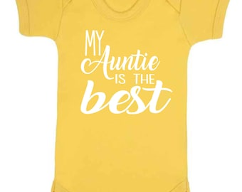 My Auntie is the Best Baby Vest Romper suit Baby Clothes Babywear Body suit Sleepsuit Family New Baby Gifts New Aunty Auntie