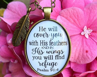 """Scripture Pendant Necklace """"He will cover you with his feathers, and under his wings you will find refuge. Psalm 91:4"""""""