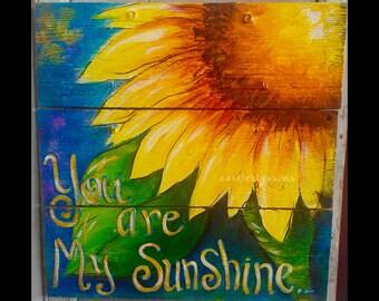 "16"" X 16"" #621 You are my Sunshine Sunflower on Rustic Wood Acrylics Original Art"