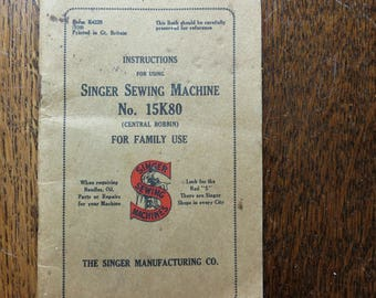 An original Singer sewing manual.  For the Singer sewing machine No. 15K80.  1930s.