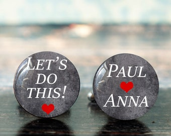 lets do this , custom cufflinks , gift for groom , wedding cuff links , groomsmen cufflinks , gift for husband , gift from bride