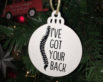Chiropractor Ornament | I've Got Your Back | Christmas Ornament | Chiropractor Gift