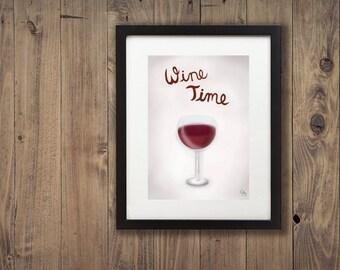 "Wine Time | Wine Art Work | Bar Art | Wall Art | Digital Print | 8"" x 10"""