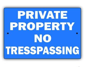 Private Property - No Trespassing Aluminum Metal Sign