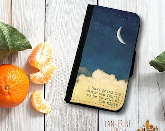 I Have Loved The Stars Too Fondly To Be Fearful Of The Night Wallet Case. Available for iPhone 4/4s, 5/5s, 5c, 6/6s or 6+/6s+