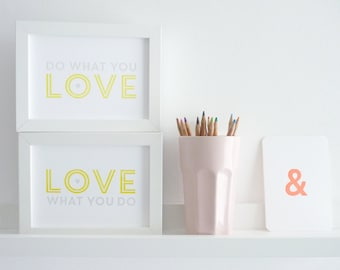 Do What You Love, Love What You Do – 5 x 7 Letterpress Prints