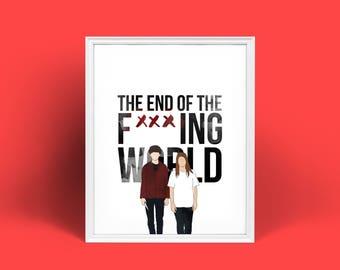End of the F***ing World   Netflix   Digital Print