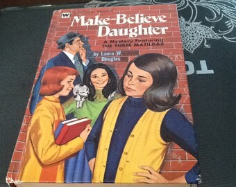 Make-Believe Daughter  by Laura W. Douglas -1972