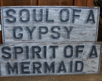 "Wood Sign Soul Of A Gypsy Spirit Of A Mermaid 10"" x 16"""