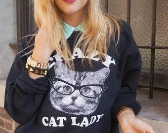 CRAZY cat Lady sweatshirt pullover crew neck --  s m l xl skip n whistle