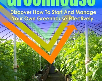 Build You Own Greenhouse PDF  Great Tips Instant Download