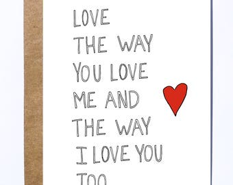 Love The Way You Love Me Greeting Card