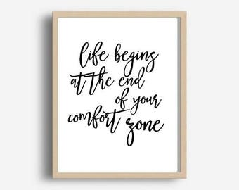Life Begins At The End Of Your Comfort Zone, Inspirational Quote, Printable Quote, Motivational Poster, Digital Download