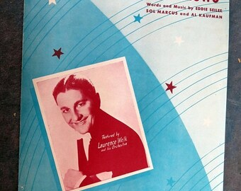 BTS Ask Anyone Who Knows Featured by Lawrence Welk 1947 Sheet Music