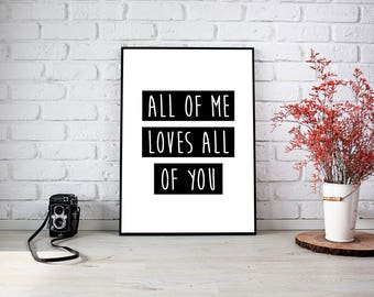 Printable quote poster direct download All of me loves all of you