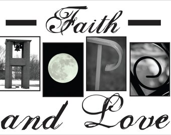 Faith, Hope and Love Black and White 4x6 Photo Letter Art Print(unframed)