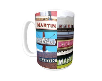 Personalized Coffee Mug featuring the name MARTIN in photos of actual signs