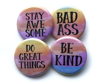 Motivational Pin Set – Inspirational Button Set – 1.25 inch Pinback Buttons