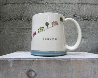 MADE TO ORDER ~  Tacoma Waterfront Mug