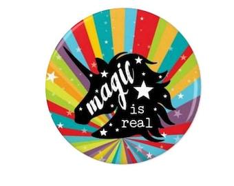 Unicorn Badge - Magic is Real - Sparkly Rainbow Unicorn - Pin Back Badge - Fridge Magnet - Unicorn Lovers  - Cute