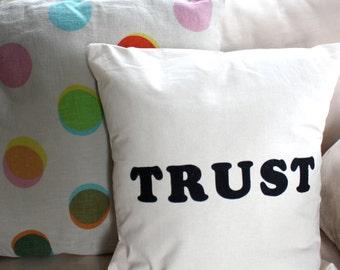 Throw Pillow Cover - Trust - 16x16 cream decorative pillow cover