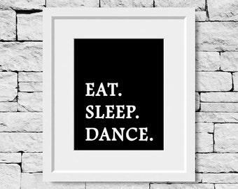 Dance Quote, Dance, Dancer Print, Dance Print, Dance Teacher, Dance Studio, Dancing Quote, Dance Poster, Dancer Gift