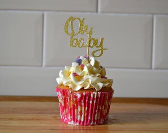 Oh baby cupcake topper/ gold cupcake topper/ baby shower cake topper/ pack of 6
