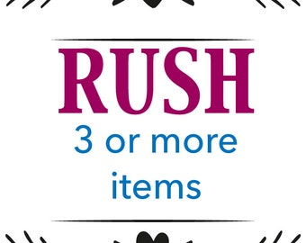 RUSH 3 or more item purchase. Will ship in 1-2 business days.