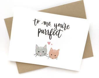 To Me You're Purrfect - punny cat calligraphy card