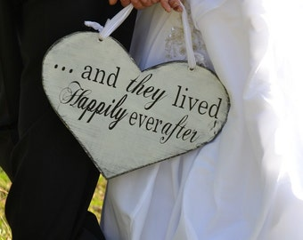 Here Comes the Bride and/or ...and they lived Happily ever after. 11 1/2 X 14 1/2 inch,  Wooden Heart Wedding Sign, Photo Prop, Reception.