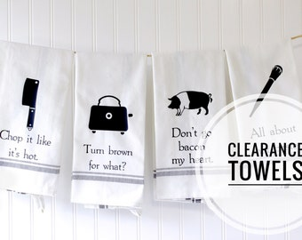CLEARANCE Funny Kitchen Towel - Dish Towel - Cheap Gag Gift Idea