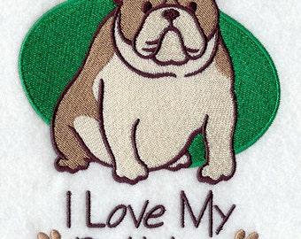 I Love My Bulldog Embroidered Flour Sack Hand/Dish Towel
