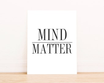 """PRINTABLE Art """"Mind Over Matter"""" Typography Art Print Black and White Inspirational Quote Inspirational Quote Home Decor Dorm Decor"""