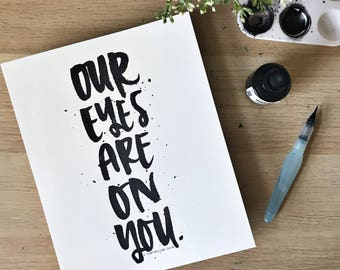Our Eyes Are On You Print - 2 Chronicles 20:12