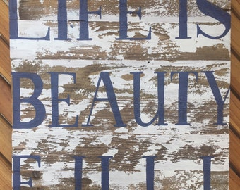 Life is beautiful distressed wood sign
