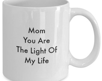The light of my life mom coffee mug