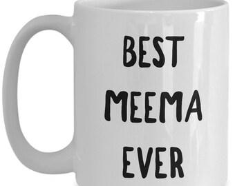 Meema Gifts - Meema Mug - Best Meema Ever Coffee Mug Ceramic Tea Cup