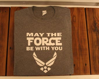 Star Wars Inspired Air Force Force be with you Shirt