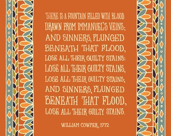 CLEARANCE There Is a Fountain Filled With Blood Drawn from Immanuel's Veins Art Print