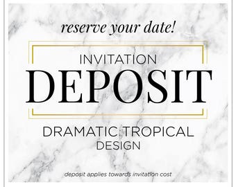"Hawaiian Invitation, Destination Wedding, Party Invitation, Summer Wedding Invitations, Modern Floral Invite - ""Dramatic Tropical"" DEPOSIT"