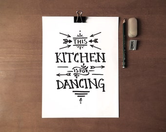 This Kitchen Is For Dancing - Instant Download - Handwritten - Typography - 8x10 - 11x14 - Printable art - Home Decor - Kitchen Art