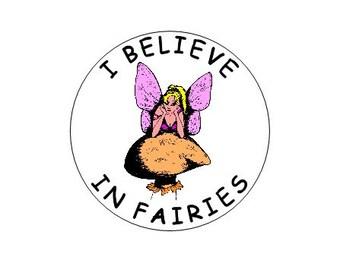 I Believe In Fairies pinback button