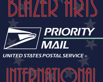 Shipping Upgrade to USPS Priority International Mail on Your Order from the Revolution by Blazer Arts
