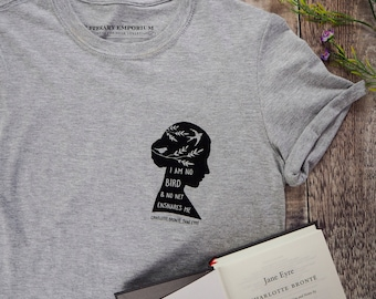 Jane Eyre T-shirt - Feminist Tshirt - Literary Quote Tee for Book Lover - Grey T-shirt- Slogan T-shirt - Feminism - Charlotte Bronte Quote