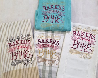 bakers gonna bake kitchen towels 100 cotton funny saying machine embroidery hostess gift - Bakers Gonna Bake Kitchen Redwork Embroidery Designs