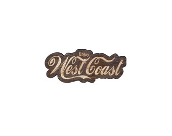 Enjoy West Coast Laser Cut Lapel Pin